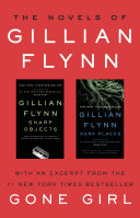 The Novels Of Gillian Flynn book