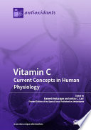 Vitamin C Current Concepts In Human Physiology