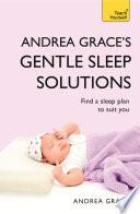 Andrea Grace s Gentle Sleep Solutions  Teach Yourself