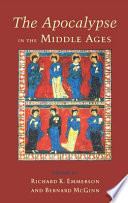 The Apocalypse In The Middle Ages : the shaping of the christian...