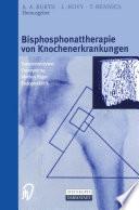 Bisphosphonattherapie von Knochenerkrankungen