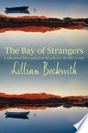 The Bay of Strangers