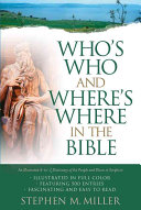 Who s Who and Where s Where in the Bible