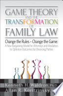 Game Theory   the Transformation of Family Law