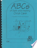 The ABCs of Safe & Healthy Child Care