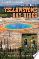 A Ranger s Guide to Yellowstone Day Hikes