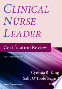 Clinical Nurse Leader Certification Review  Second Edition