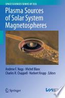 Plasma Sources of Solar System Magnetospheres