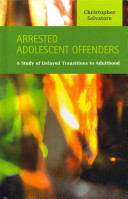 Arrested Adolescent Offenders