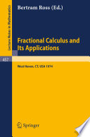 Fractional Calculus and Its Applications
