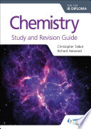 Chemistry for the IB Diploma Study and Revision Guide