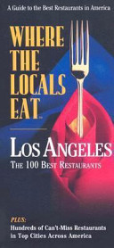 Where the Locals Eat Los Angeles