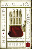 The Bullet Catcher s Daughter