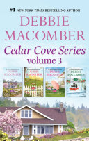 Debbie MacOmber S Cedar Cove Series Vol 3 92 Pacific Boulevard 1022 Evergreen Place 1105 Yakima Street 1225 Christmas Tree Lane : cedar cove, where you'll discover small-town life at...