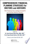 Comprehensive Financial Planning Strategies for Doctors and Advisors