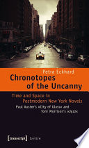 Chronotopes of the Uncanny