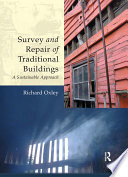 Survey and Repair of Traditional Buildings