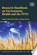 Research Handbook on Environment  Health and the WTO