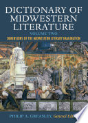 Dictionary Of Midwestern Literature Volume 2 book