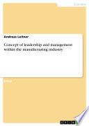 Concept of leadership and management within the manufacturing industry