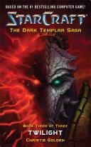 StarCraft: Dark Templar--Twilight Ii Computer Game The Epic Dark