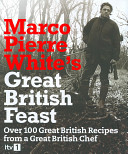 Marco Pierre White s Great British Feast