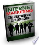 Internet Marketing   So starten Sie durch