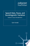 Speech Rate  Pause and Sociolinguistic Variation