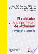 El Cuidador Y La Enfermedad De Alzheimer