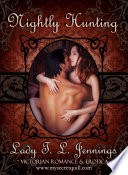 Nightly Hunting   The third story from  Secrets and Seduction   a Victorian Romance and Erotic short story collection  Vol  III