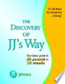 The Discovery of Jj s Way