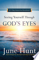Seeing Yourself Through God S Eyes