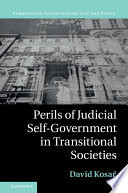 Perils of Judicial Self Government in Transitional Societies