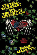 The Tell Tale Heart And The Cask Of Amontillado