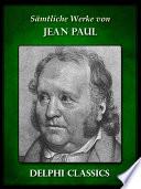 Saemtliche Werke von Jean Paul (Illustrierte)