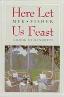 Here Let Us Feast