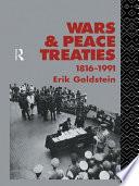 Wars and Peace Treaties