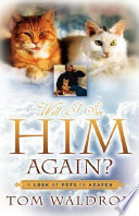 Will I See Him Again  a Look at Pets in Heaven
