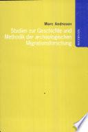 Studien zur Geschichte und Methodik der arch  ologischen Migrationsforschung