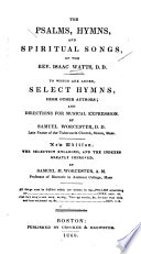 The Psalms  hymns  and spiritual songs of the Isaac Watts