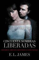 Cincuenta Sombras Liberadas Versi N Mexicana Cincuenta Sombras 3