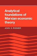 Analytical Foundations of Marxian Economic Theory
