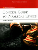 Concise Gde To Paralegal Eth 4e W Und Video Series