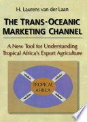 The Trans Oceanic Marketing Channel