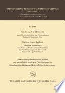 Untersuchung über Betriebszustand und Wirtschaftlichkeit von Omnibustypen im Linienbetrieb städtischer Nahverkehrs-Unternehmen