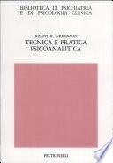 Tecnica e pratica psicoanalitica