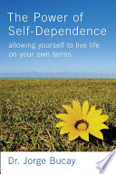 The Power of Self Dependence