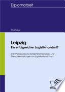 Leipzig - Ein erfolgreicher Logistikstandort?