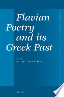 Flavian Poetry and its Greek Past