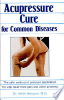 Acupressure Cure For Common Diseases